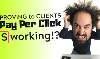 How To Convey Value To PPC Clients When They Say It's Not Working