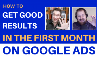 How To Get Good Results In The First Month On Google Ads Thumbnail