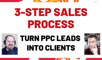 Episode 181 Thumbnail: Turn PPC Leads into Clients